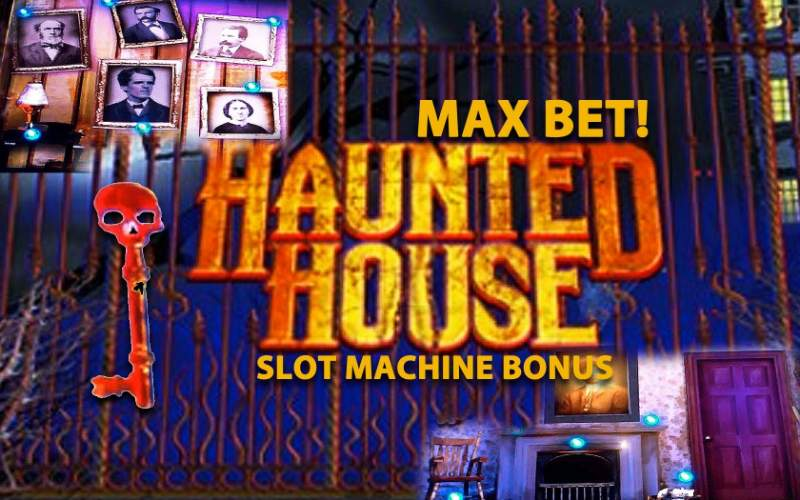 Slot machine haunted house gratis