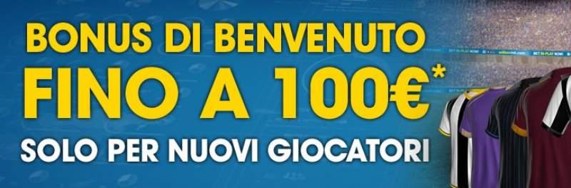 bonus benvenuto 100 euro scommesse
